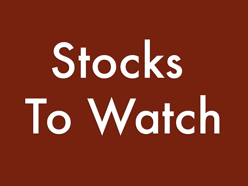 5 Stocks To Watch For
